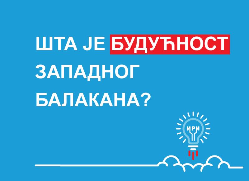 Analiza-Šta-je-budućnost-zapadnog-Balkana-1
